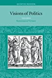 img - for Visions of Politics, Vol. 2: Renaissance Virtues (Visions of Politics (Paperback)) book / textbook / text book