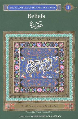 Download Beliefs: Encyclopedia of Islamic Doctrine, Vol. 1 pdf