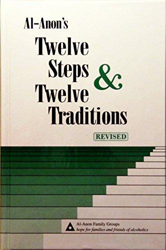 (Al-Anon's Twelve Steps & Twelve Traditions)