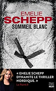 Sommeil blanc, Schepp, Emelie