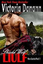 Shield Wolf: LIULF: A Highlander Werewolf Romance (New Scotia Pack Book 1)