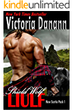Shield Wolf: LIULF: A Highlander Werewolf Romance (New Scotia Pack Book 1)