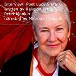 American Poet Luci Shaw Talks of Living More Years and Her Poetry | Peter Menkin