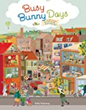 Busy Bunny Days: In the Town, On the Farm & At the Port