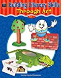 Building Literacy Skills Through Art, Jennifer Dorval, 074393377X