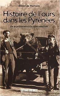 Histoire de l'ours dans les Pyrénées par Olivier de Marliave