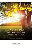 Day by Day: Daily Meditations for Recovering Addicts (Hazelden Meditations)