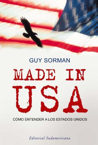 Descargar Libro Made In Usa: Cómo Entender A Los Estados Unidos Guy Sorman