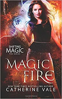 Book Magic Fire: Volume 1 (Shifting Magic)