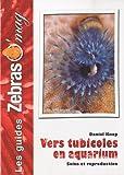 Les Vers Tubicoles en aquarium: Soins et reproduction