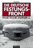 Die deutsche Festungsfront