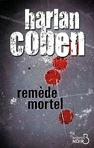 """Afficher """"Remède mortel"""""""