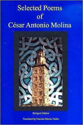Amazon.com: Selected Poems of César Antonio Molina ...