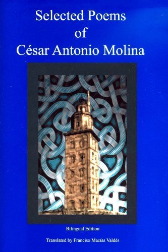 University Texas Pan Am - Selected Poems of César Antonio Molina