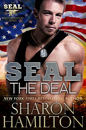 SEAL The Deal (SEAL Brotherhood Series Book 4) cover