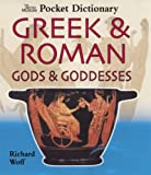The British Museum Pocket Dictionary of Greek & Roman Gods & Goddesses (British Museum Pocket Dictionaries)