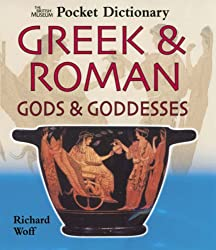 British Museum Pocket Dictionary of Greek & Roman Gods & God (British Museum Pocket Dictionaries)