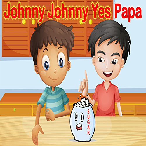 Johnny Johnny Yes Papa by Stephen Smith on Amazon Music ...