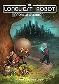 The Loneliest Robot by Andrew Glennon ebook deal