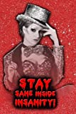 Stay Sane Inside Insanity! - Columbia - Rocky Horror Picture Show Journal Lined: Rocky Horror Picture Show Lined Journal A4 Notebook, for school, ... x 9