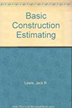 Basic Construction Estimating
