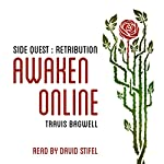 Awaken Online: Retribution: Side Quest | Travis Bagwell