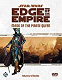 Star Wars: Edge of The Empire: Mask of The Pirate Queen