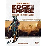 Star Wars: Edge of the Empire RPG: Mask of the Pirate Queen Adventure Module