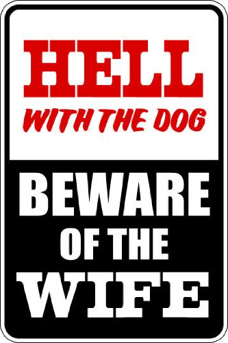 """Beach Graphic Pros 9""""x12"""" Aluminum hell with dog beware o..."""
