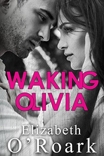 Waking Olivia by [O'Roark, Elizabeth]