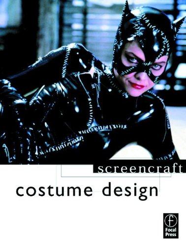Costume Design (Screencraft Series) by Focal Press