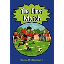 Sam's Football Stories: First Match, Trouble with Foz, What About the Girls ?, What's Worrying Eddie?, Nowhere to Train, Are We the Champions? Set B (set ... to Train, Are We the Champions? Set B by Sheila M. Blackburn (2002-03-07)