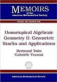 Homotopical Algebraic Geometry II, Bertrand Toën and Gabriele Vezzosi, 0821840991