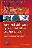 img - for Agent and Multi-Agent Systems: Technology and Applications: 10th KES International Conference, KES-AMSTA 2016 Puerto de la Cruz, Tenerife, Spain, June ... (Smart Innovation, Systems and Technologies) book / textbook / text book