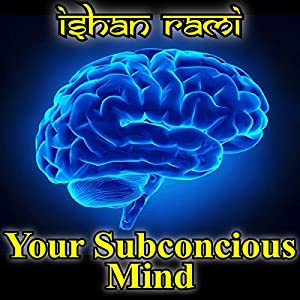 Your Subconscious Mind Audiobook