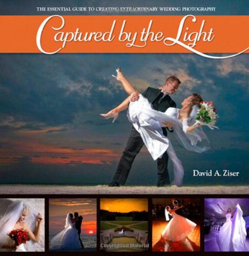 Pdf Photography Captured by the Light: The Essential Guide to Creating Extraordinary Wedding Photography