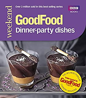 Good Food Dinner Party Dishes 101
