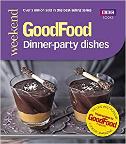 Good food dinner party dishes good food 101 amazon lucy good food dinner party dishes good food 101 amazon lucy netherton 9781849905299 books forumfinder Choice Image