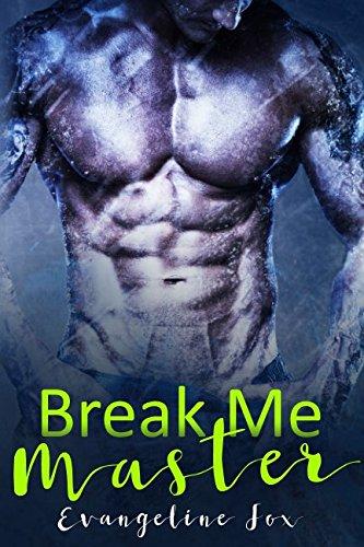 Break Me, Master pdf