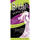 Bridal Bargains: America's #1 best-selling wedding book! 11th Edition