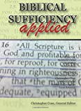 img - for Biblical Sufficiency Applied book / textbook / text book