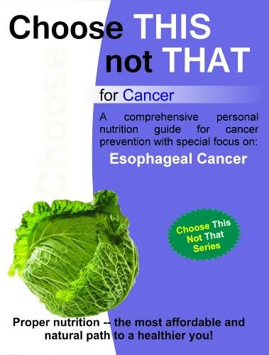 Choose this not that for Esophageal Cancer