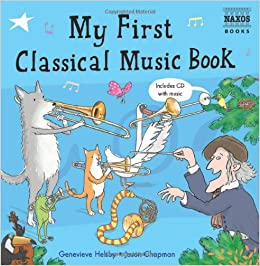 Amazon com: My First Classical Music Book: Book & CD (Naxos