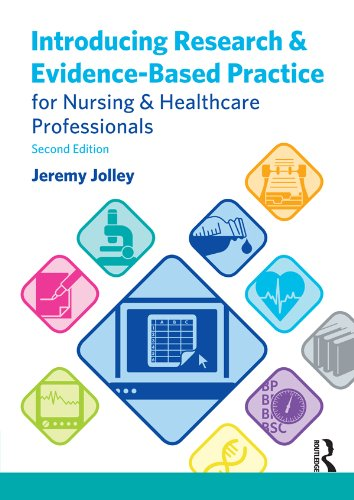 Introducing Research and Evidence-Based Practice for Nursing and Healthcare Professionals Pdf