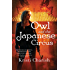 Owl and the Japanese Circus (The Owl Series Book 1)