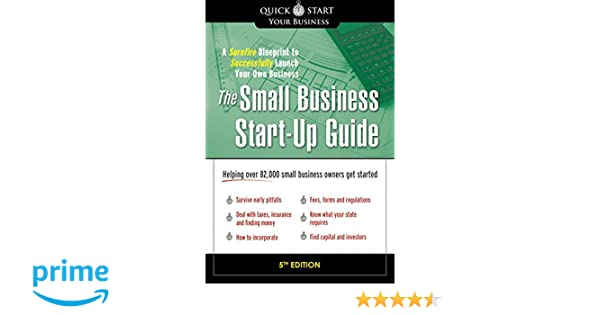 The small business start up guide a surefire blueprint to the small business start up guide a surefire blueprint to successfully launch your own business matthew thompson michael giabrone 0760789241659 malvernweather Gallery