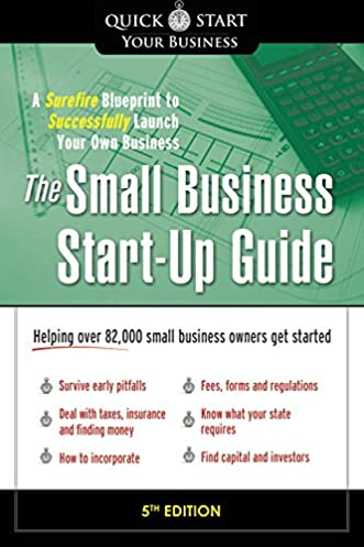 the small business start up guide a surefire blueprint tothe small business start up guide a surefire blueprint to successfully launch your own business matthew thompson, michael giabrone 0760789241659