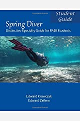 Spring Diver: Distinctive Specialty Guide for PADI Students Paperback