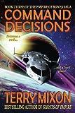 Command Decisions: Book 3 of The Empire of Bones Saga (Volume 3)