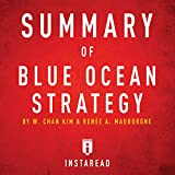 img - for Summary of Blue Ocean Strategy by W. Chan Kim and Ren e A. Mauborgne: Includes Analysis book / textbook / text book